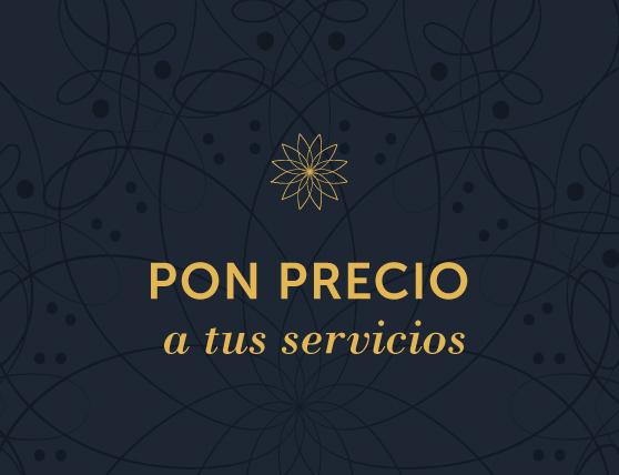 Pon precio a tus servicios