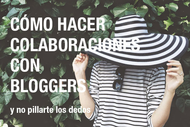 colaboraciones bloggers