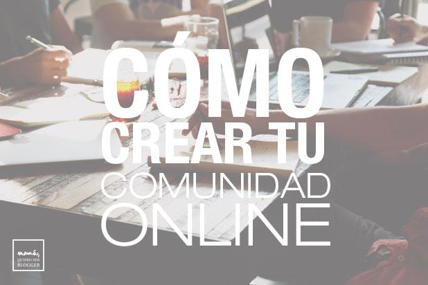 como-crear-tu-comunidad-online