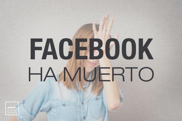 facebook ha muerto