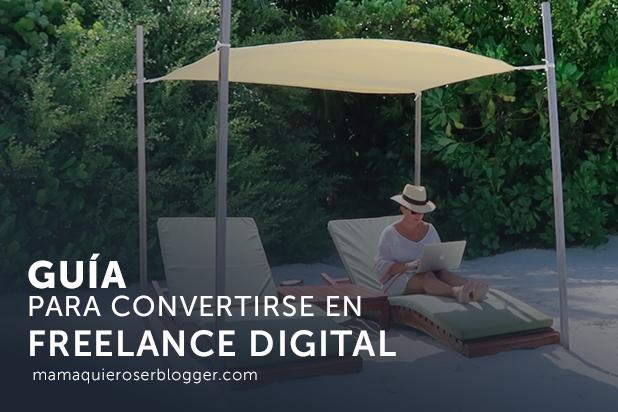 Guía para convertirse en freelance digital