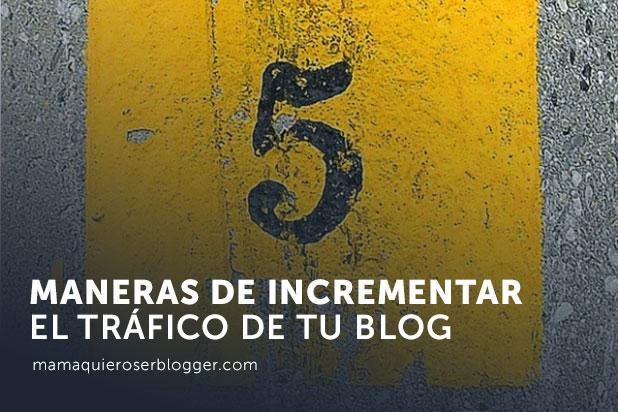 incrementar el tráfico de tu blog