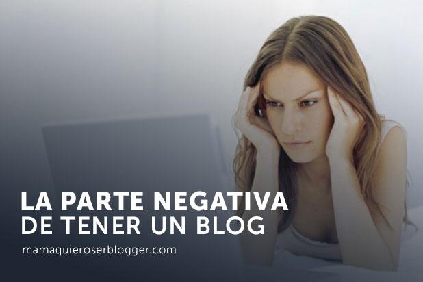 parte negativa de tener un blog